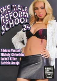 She Male Reform School 24